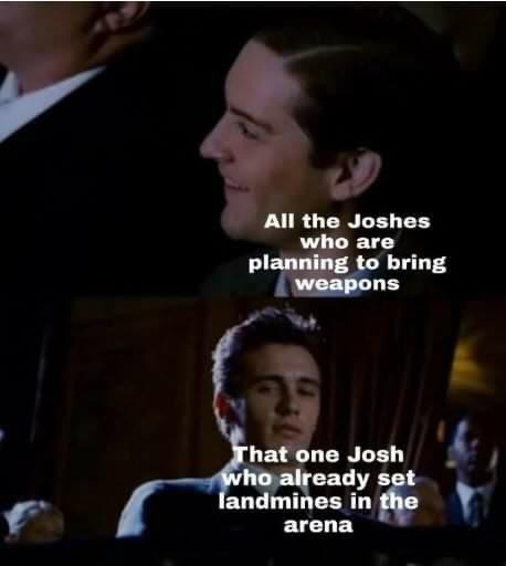 Memes Land mines Josh fight