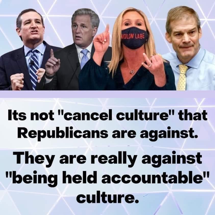 Memes republican cancel culture being held accountable culture