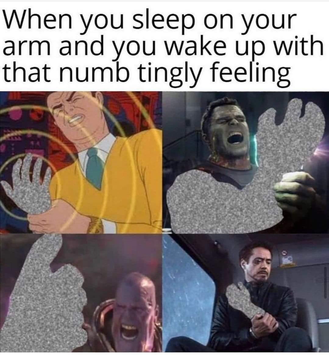 Memes When your arm falls asleep
