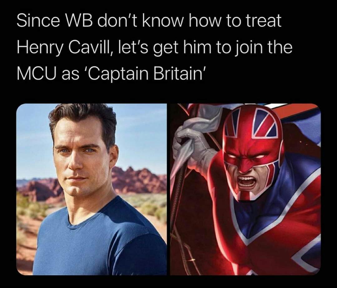 Memes Henry Cavill Captain Britain Marvel