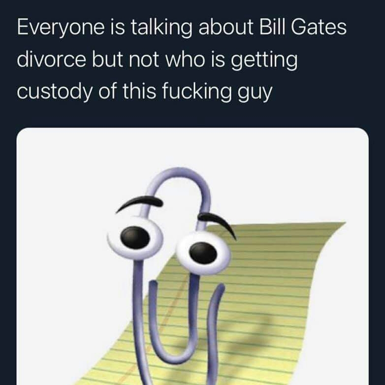 Memes Clippy Microsoft assistant Bill Gates divorced