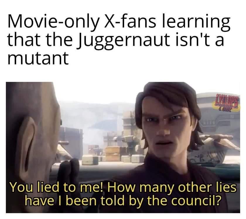 Memes x-Men juggernaut isn't mutant