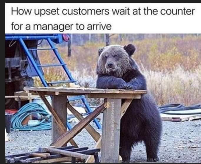 Memes Upset customers