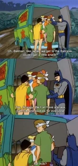 Memes Batman and robin Scooby Doo bat milk