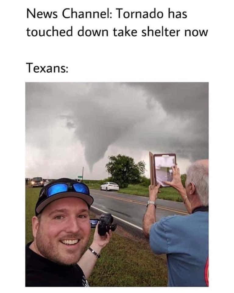 Memes Texans during a hurricane tornado