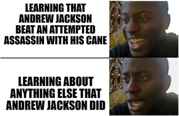 Memes Andrew Jackson presidency