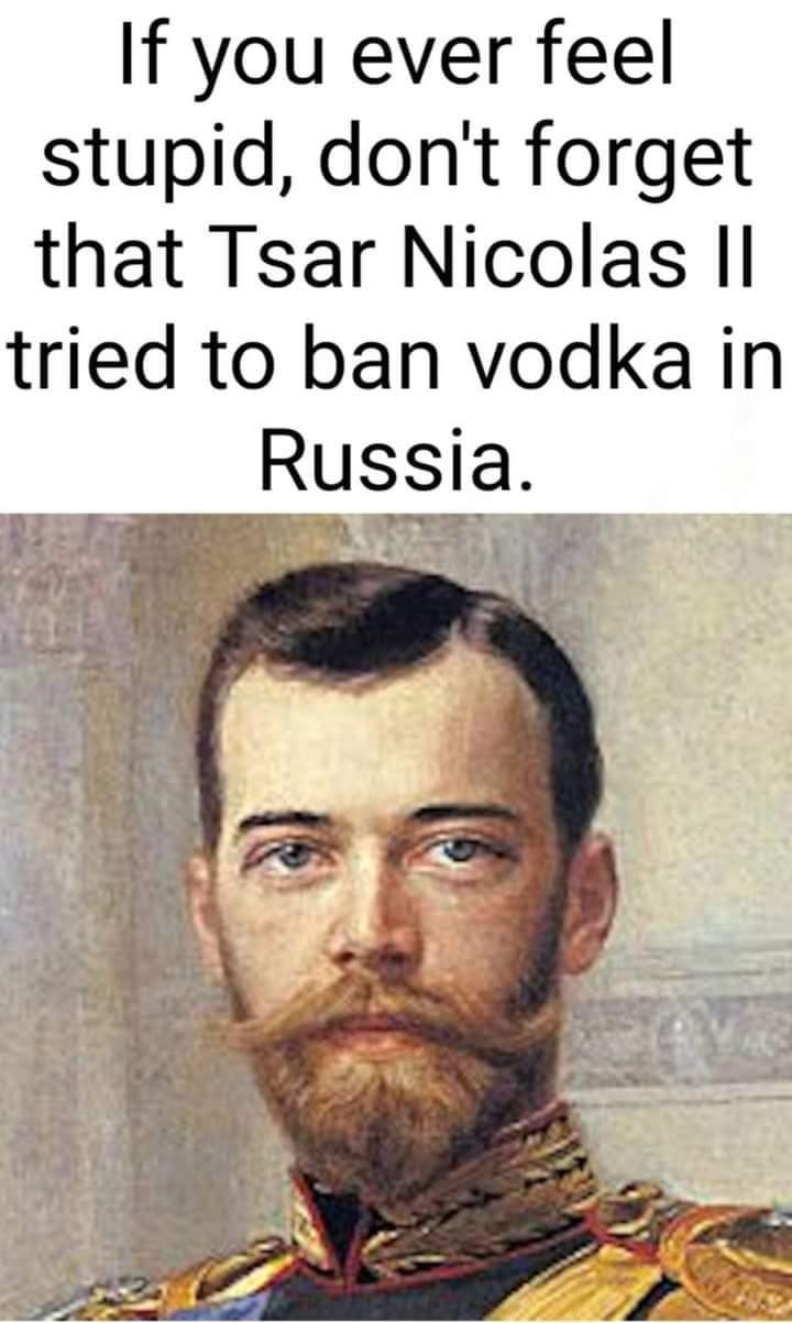 Memes tsar of Russia banning vodka