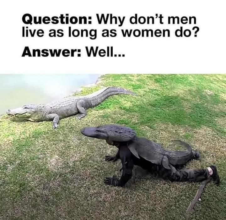 Memes why men don't live long