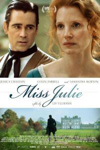 Miss Julie Jessica Chastain Colin Ferrell movie poster