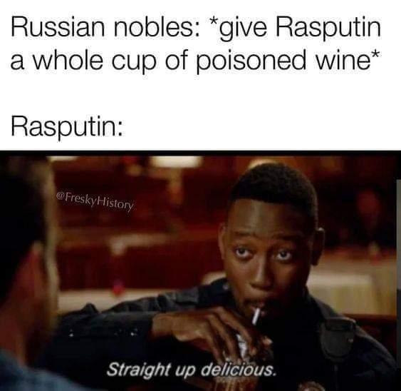 Memes Rasputin drinking poison Russia