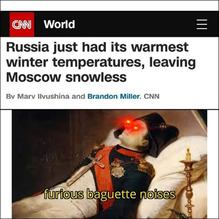 Memes Napoleon invading Russia during the winter