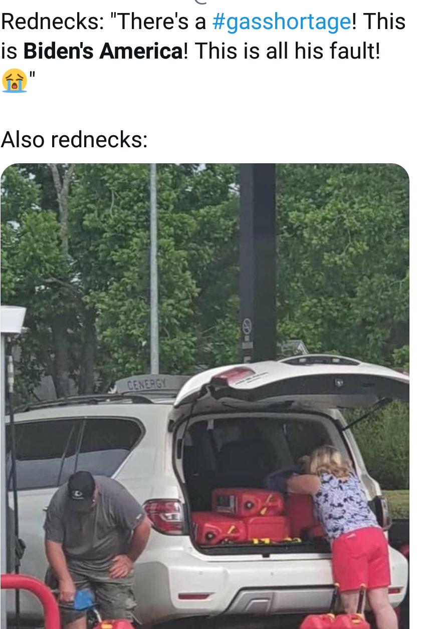 Memes republican rednecks during the gas shortage