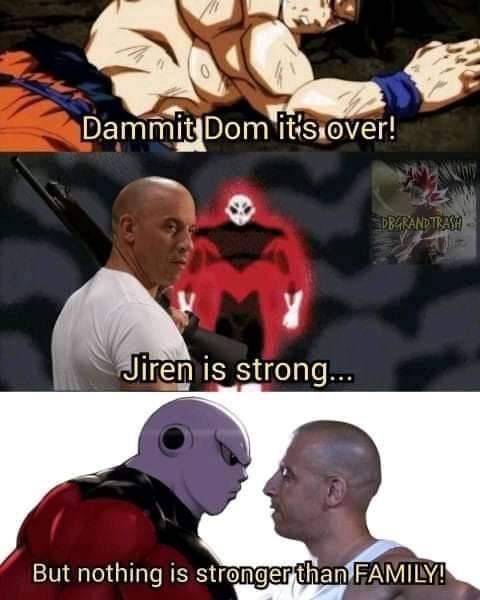 Memes dom family vs jiren dragon Ball super