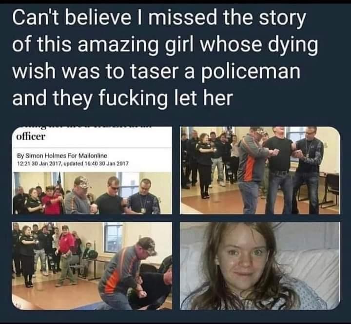Memes make a wish police taser