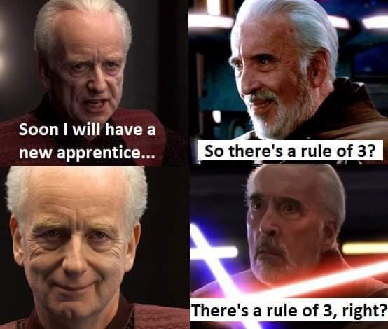 Memes rule of 3 star Wars Sith