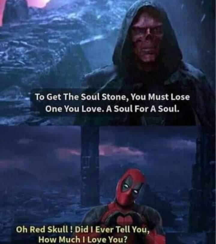 Memes Deadpool avengers Endgame soul stone red skull