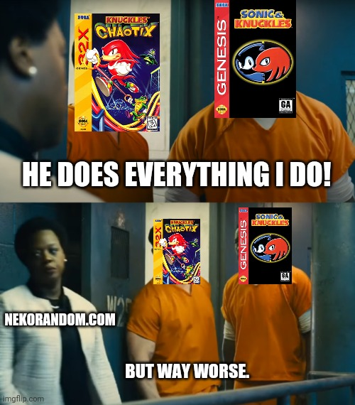 Memes Knuckles choatix sega 32X