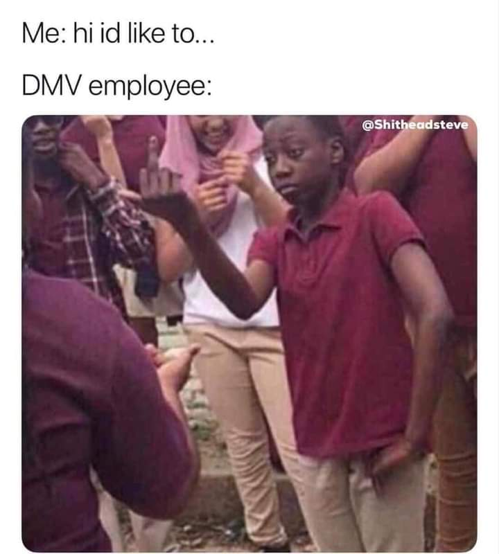 Memes dmv employees