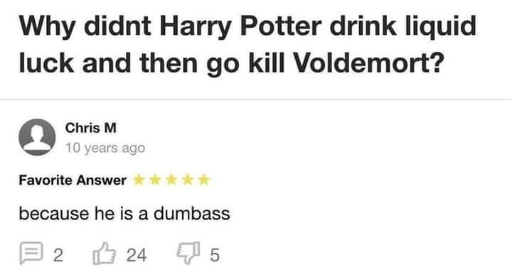 Memes Harry Potter liquid luck