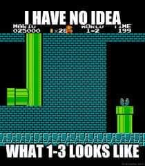 Memes world 1-3 super Mario Bros nes