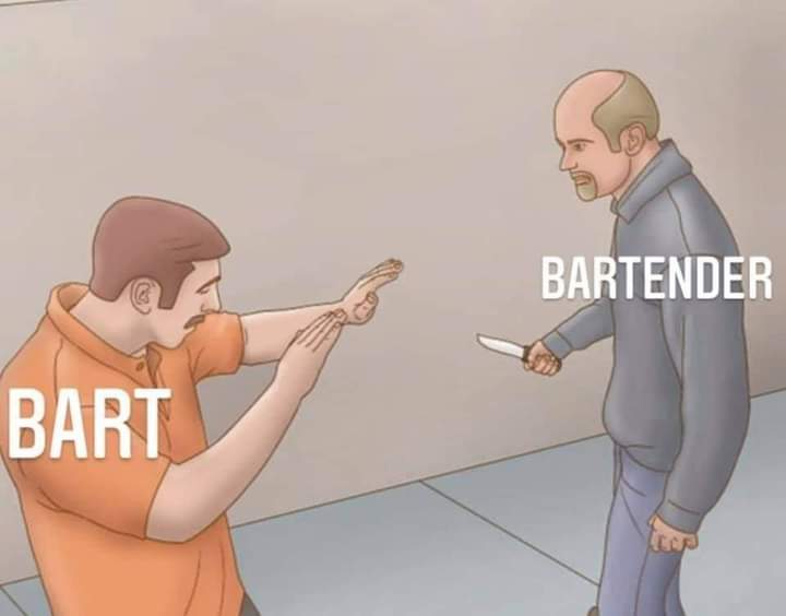 Memes bartender vs bart