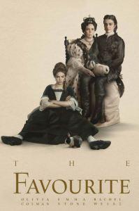 The Favourite 2018 movie poster Olivia Coleman Rachel Weisz Emma Stone