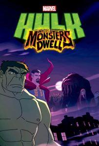 Hulk: Where Monsters Dwell movie poster