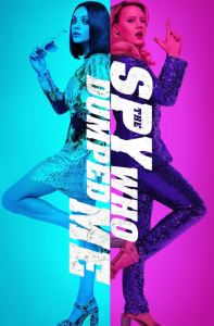 The Spy Who Dumped Me movie poster